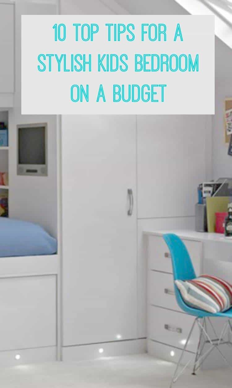 10 top tips for a stylish kids bedroom on a budget