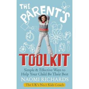 The Parent's Toolkit by Naomi Richards
