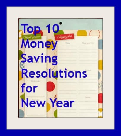 Top 10 Money Saving Resolutions for New Year