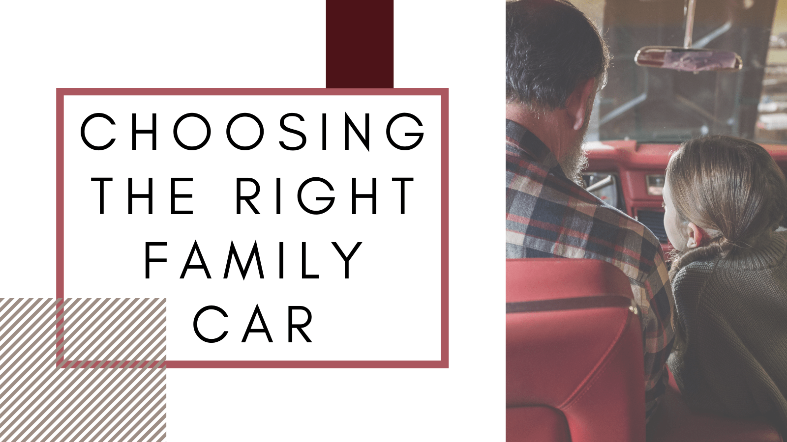 Choose The Right Family Car That You Won't Regret Buying