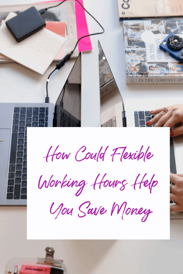 Could Flexible Working Hours Help You Save Money