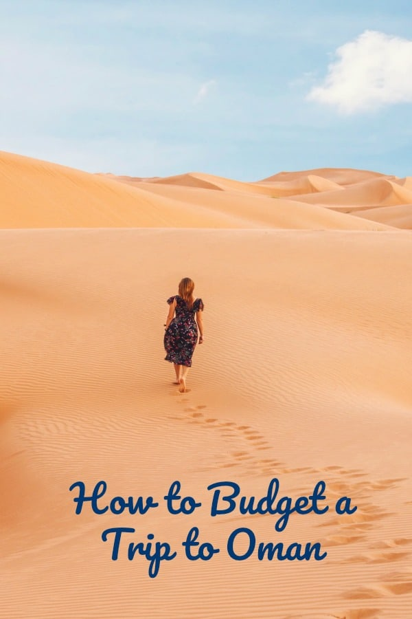 how to budget a trip to Oman