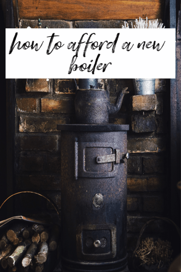 How to afford a new boiler
