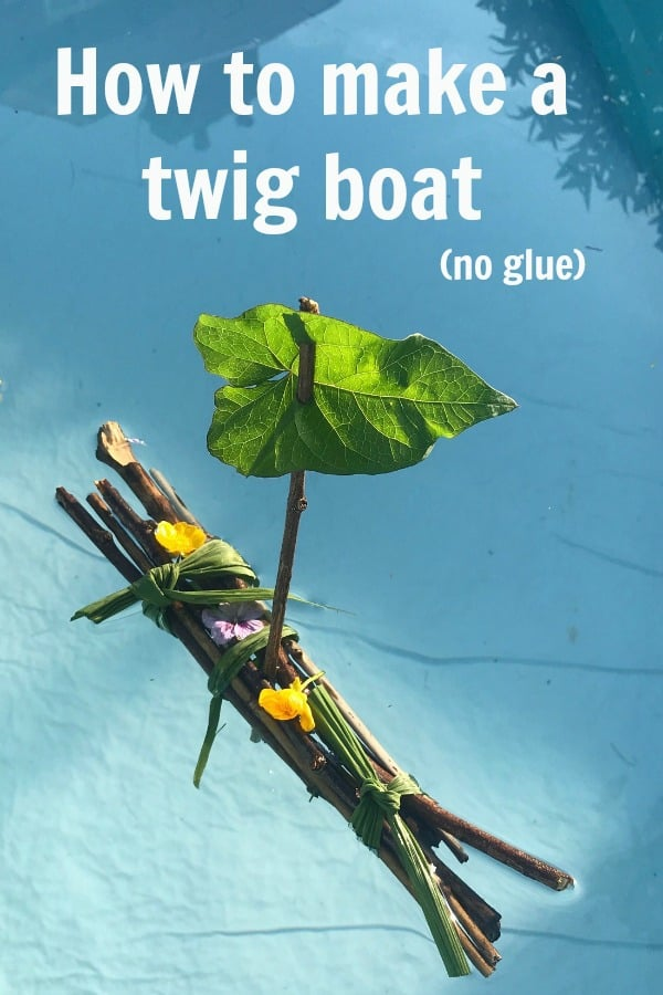 How to make a twig boat, Becky Goddard-Hill, Stick boat, twig raft