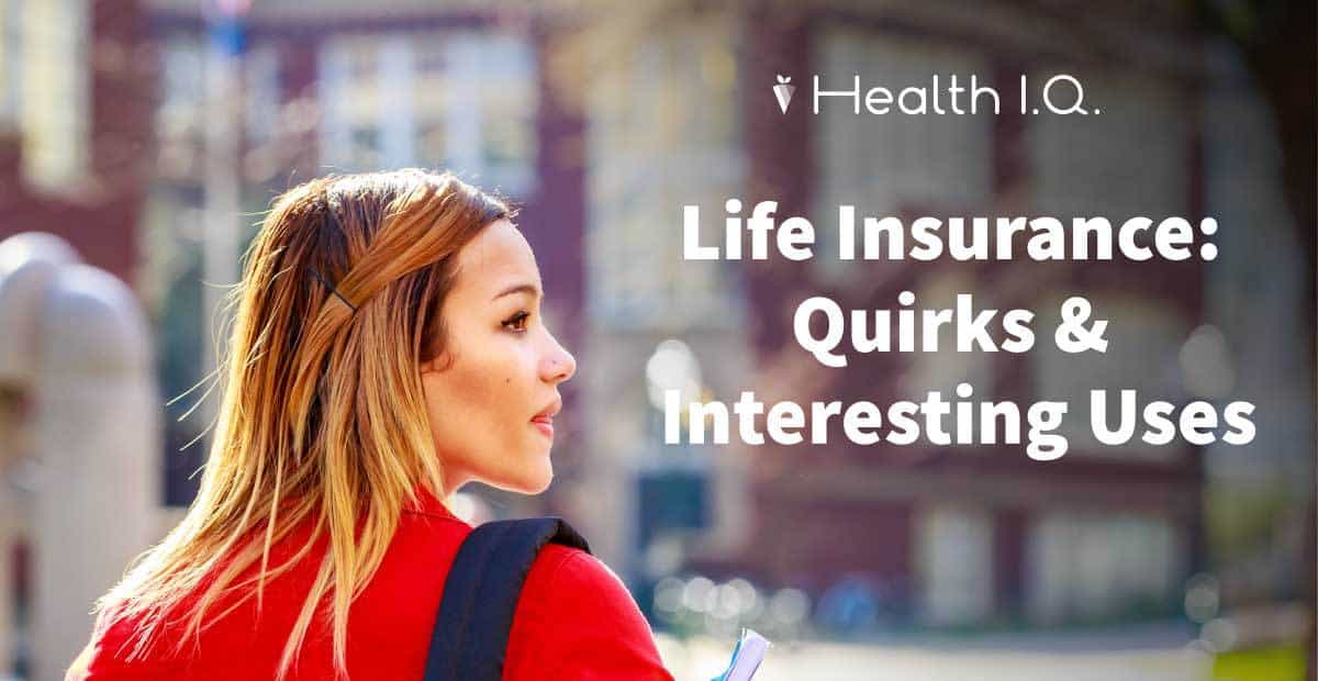 Life Insurance quirks you should know about