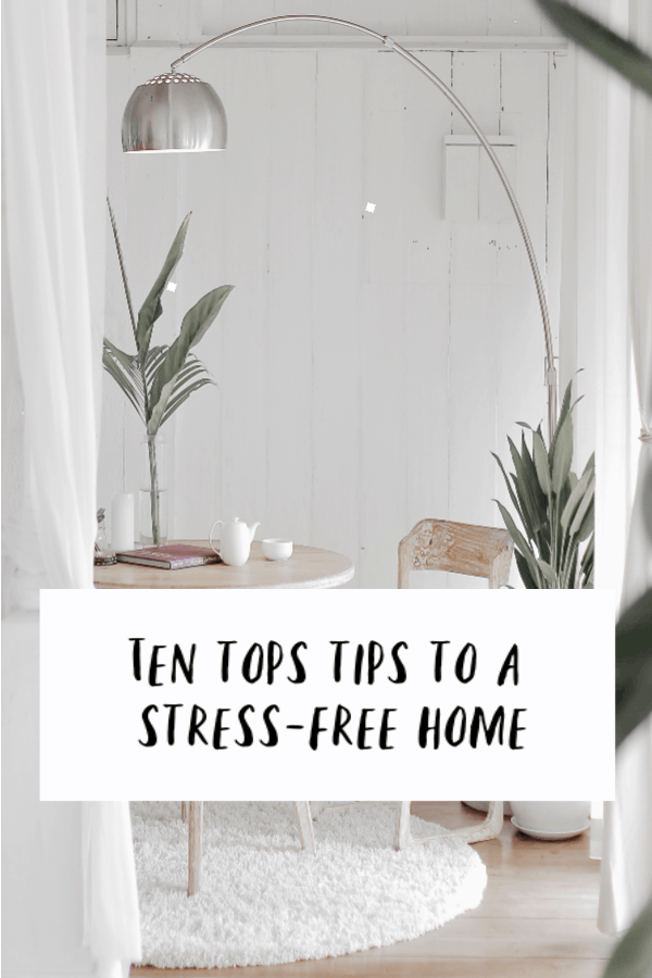 How to have a stress free home