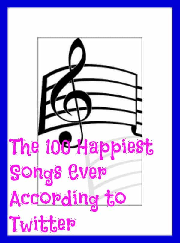 100 happiest songs ever according to twitter,  happiest songs ever