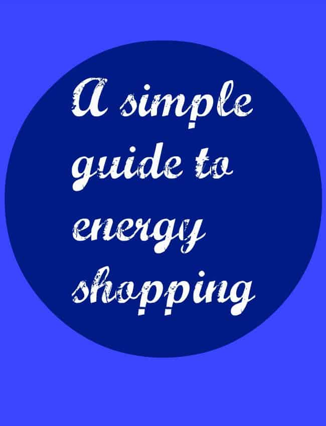 a simple guide to energy shopping