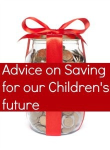 advice on saving for our children's future