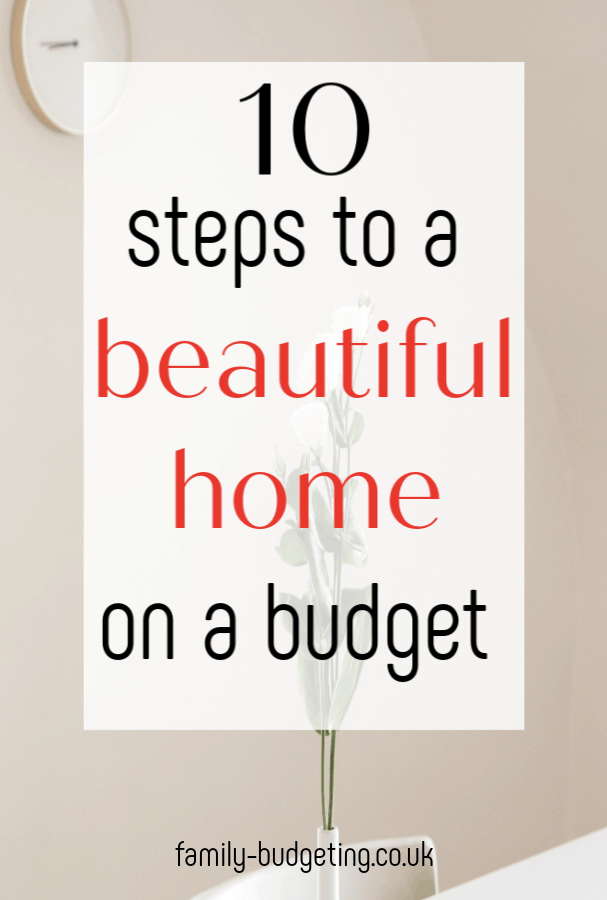 steps to a beautiful home on a budget, how to transform your home with a fabulous thrirfty makeover #thrifty #frugal #homemakeover #budgetmakeover