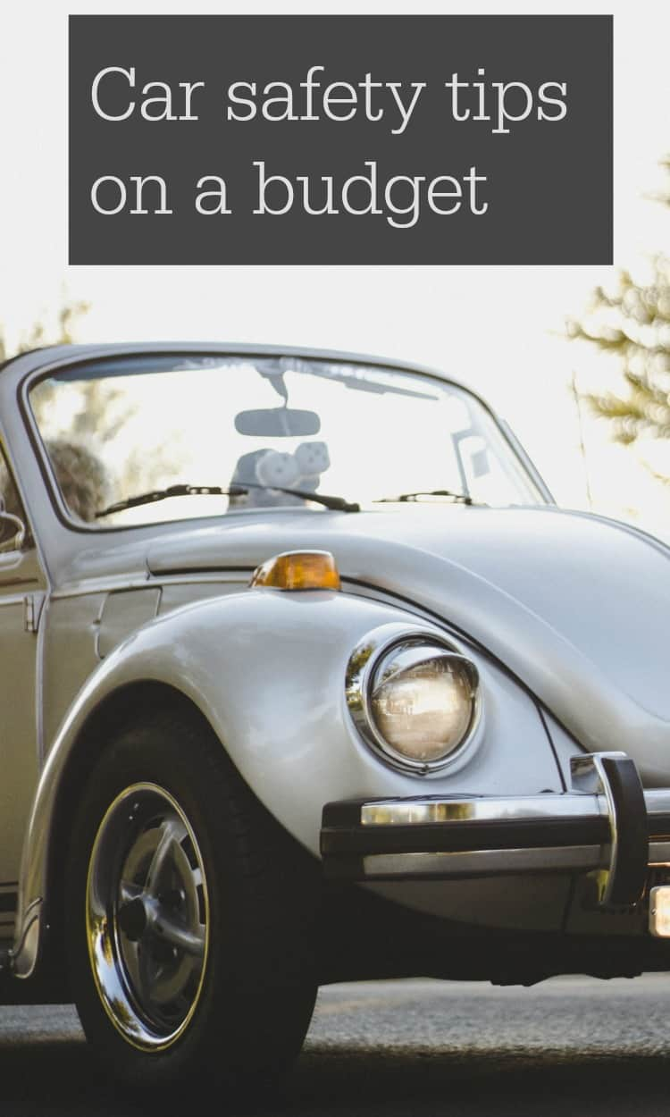 Car safety tips on a budget