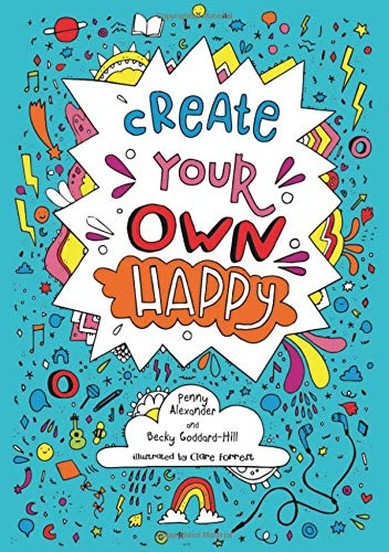 5 inspiring and empowering books for 8-12 year olds, CYOhappy, create your own happy