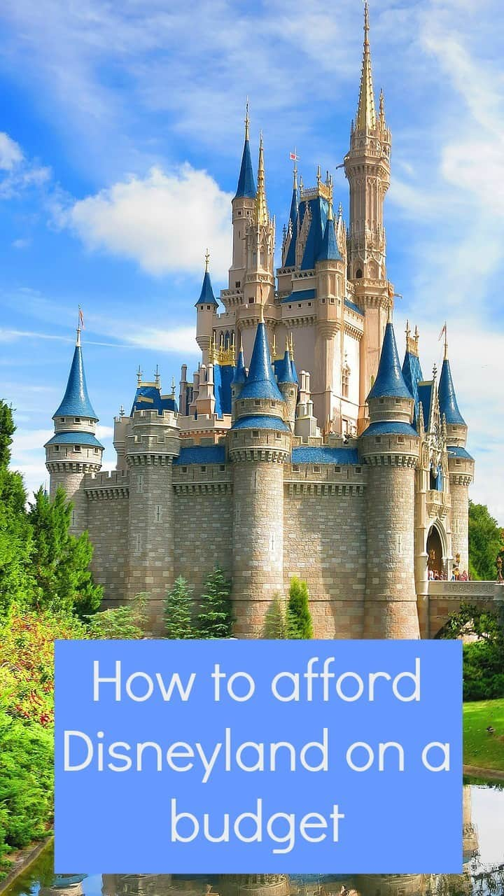 how to afford disneyland