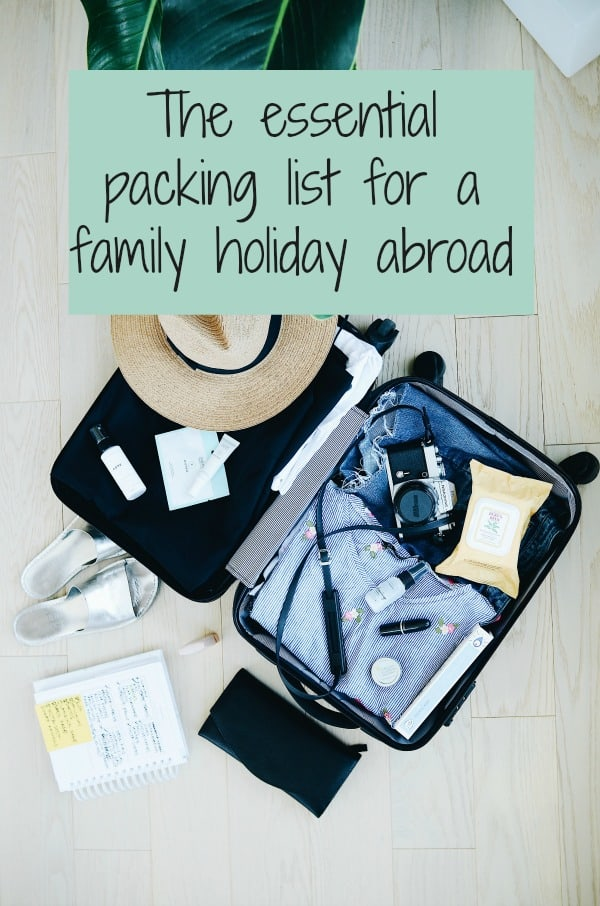 packing list for family holiday