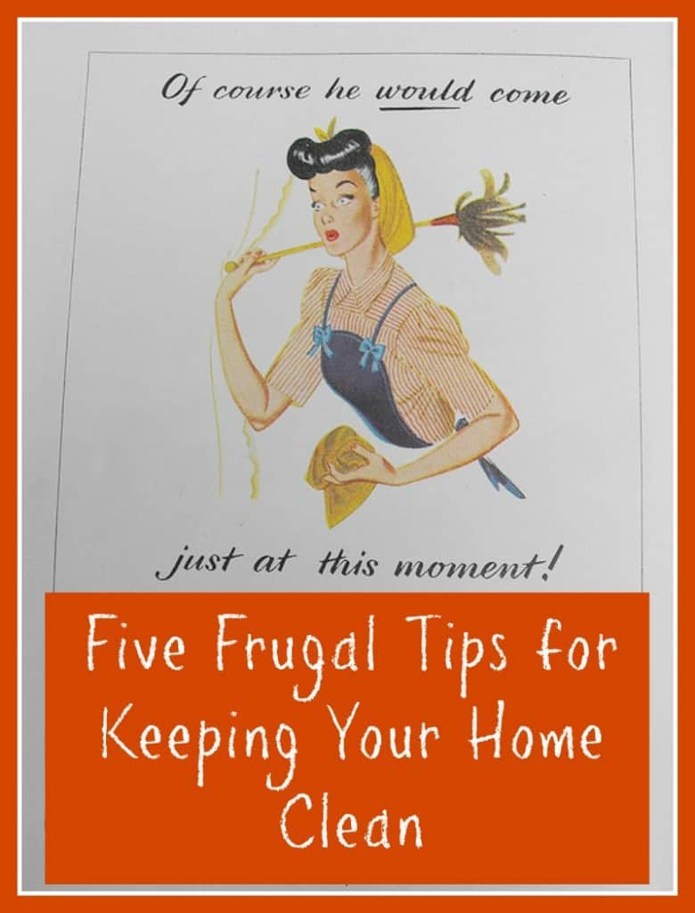 Easy Clean Five Frugal Tips For Keeping Your Home Clean Family Budgeting