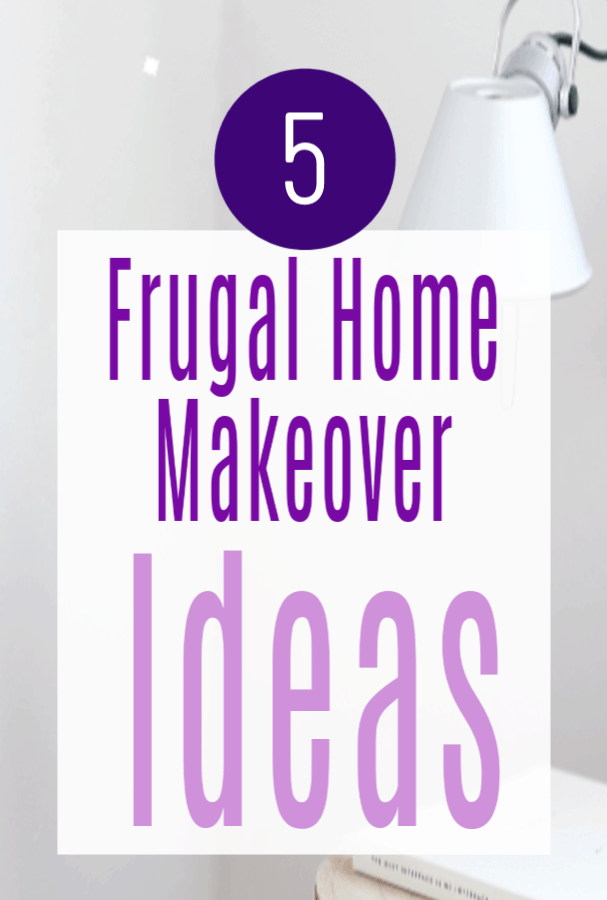 Frugal home makeover idea