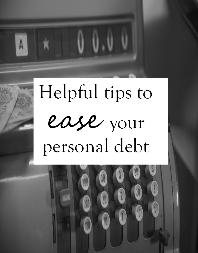 helpful tips to ease your persoanl debt