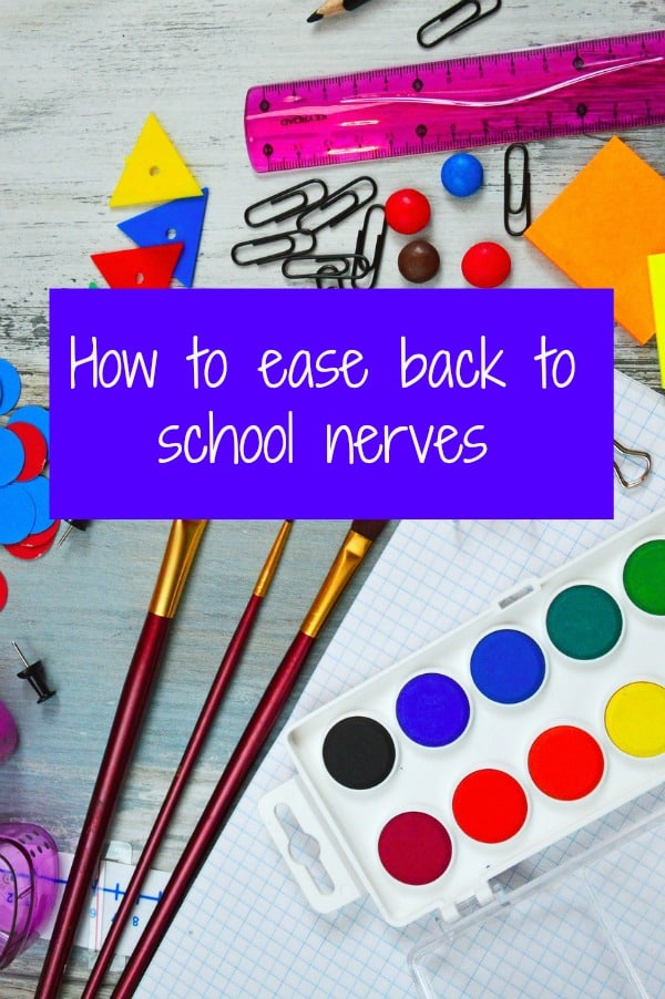 How to ease back to school nerves