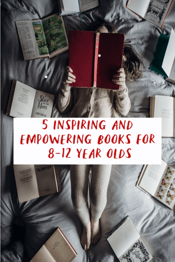 Empowering books for 8-12 year olds