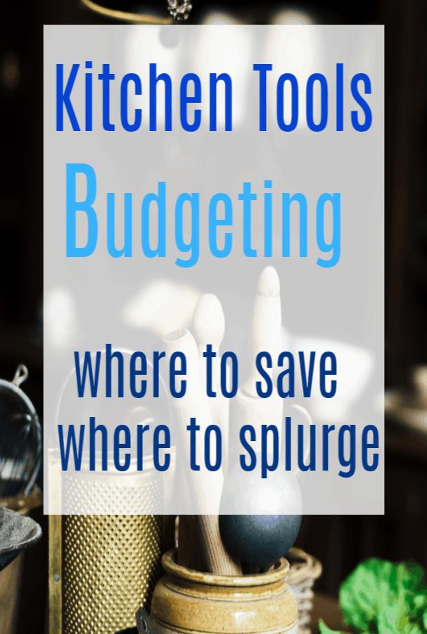 Kitchen Tools Budgeting