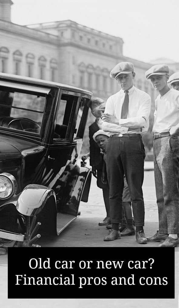 old car or new car? financial pros and cons
