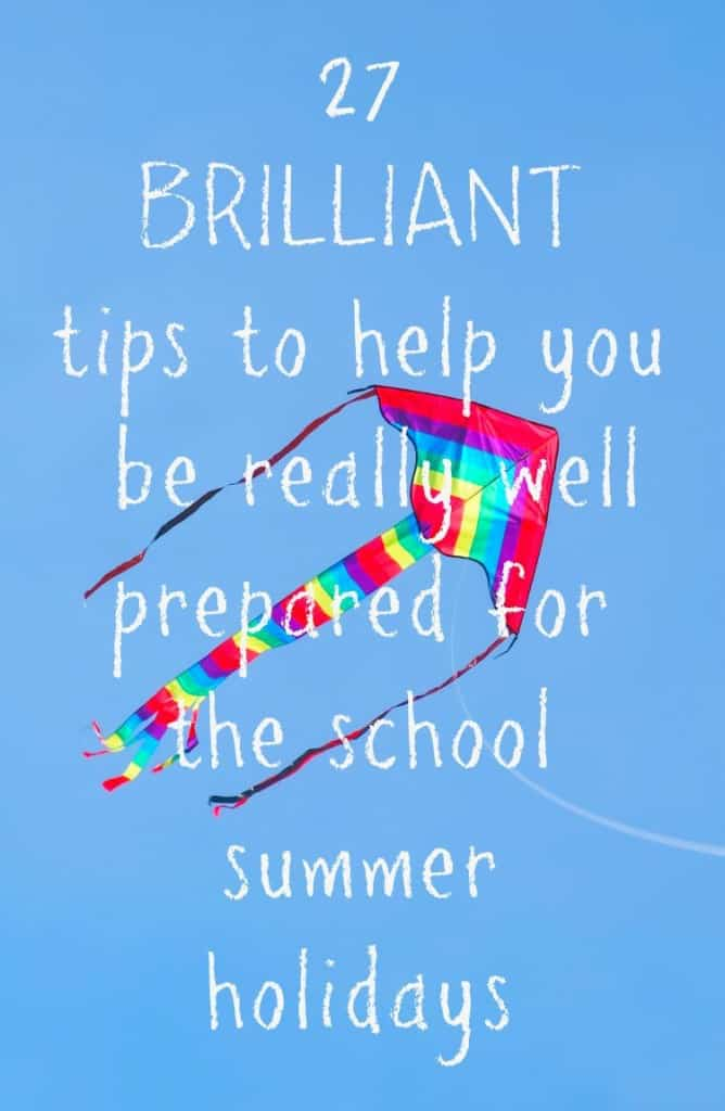 How to prepare for the school summer holidays