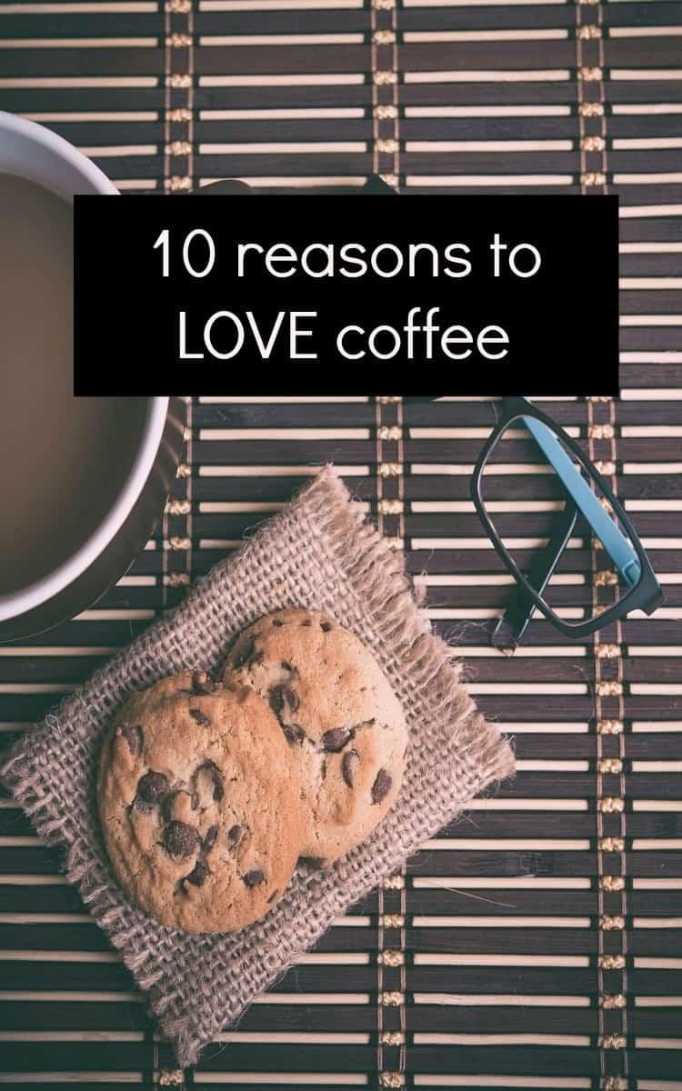 reasons to love coffee
