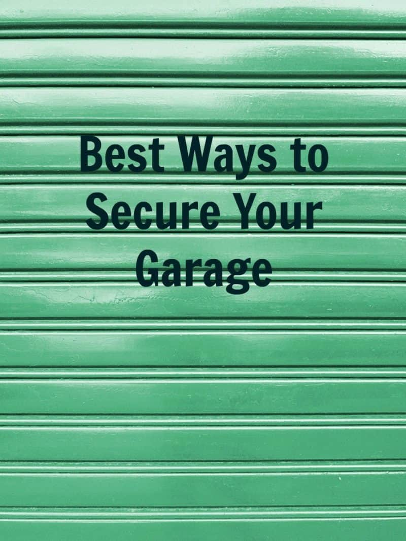 secure garage, Best Ways to Secure Your Garage