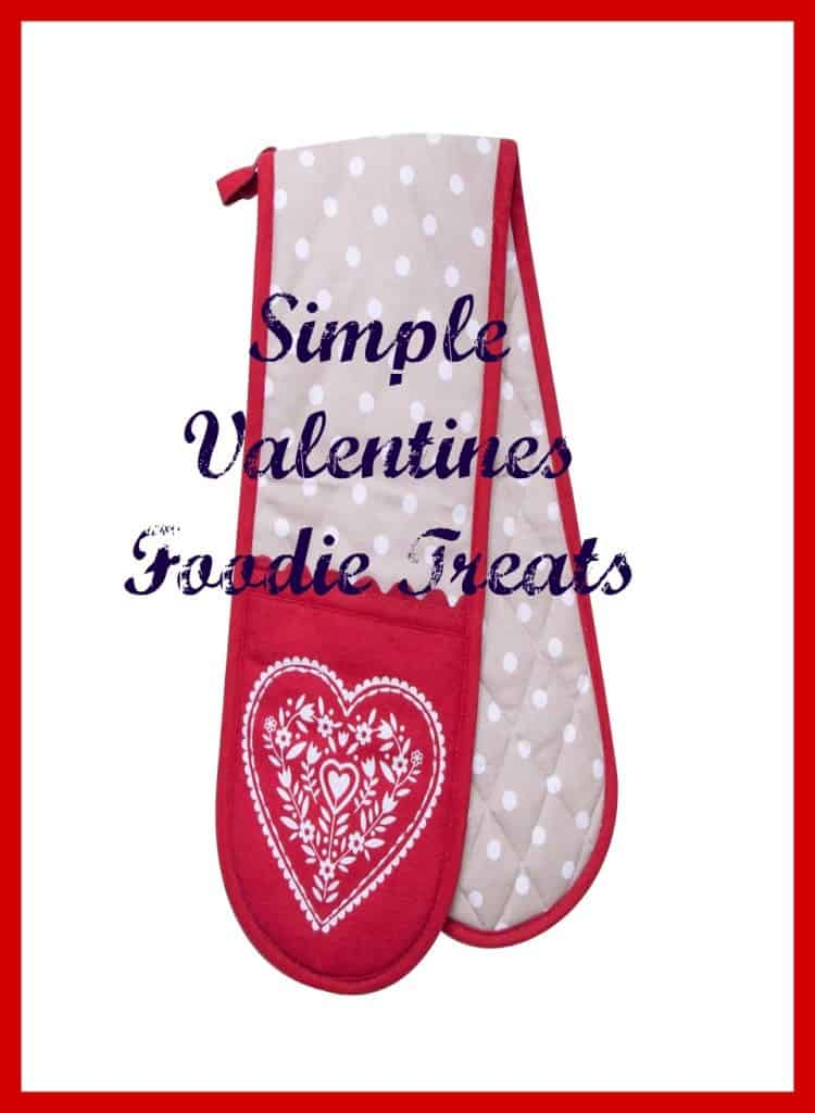 simple valentines foodie treats