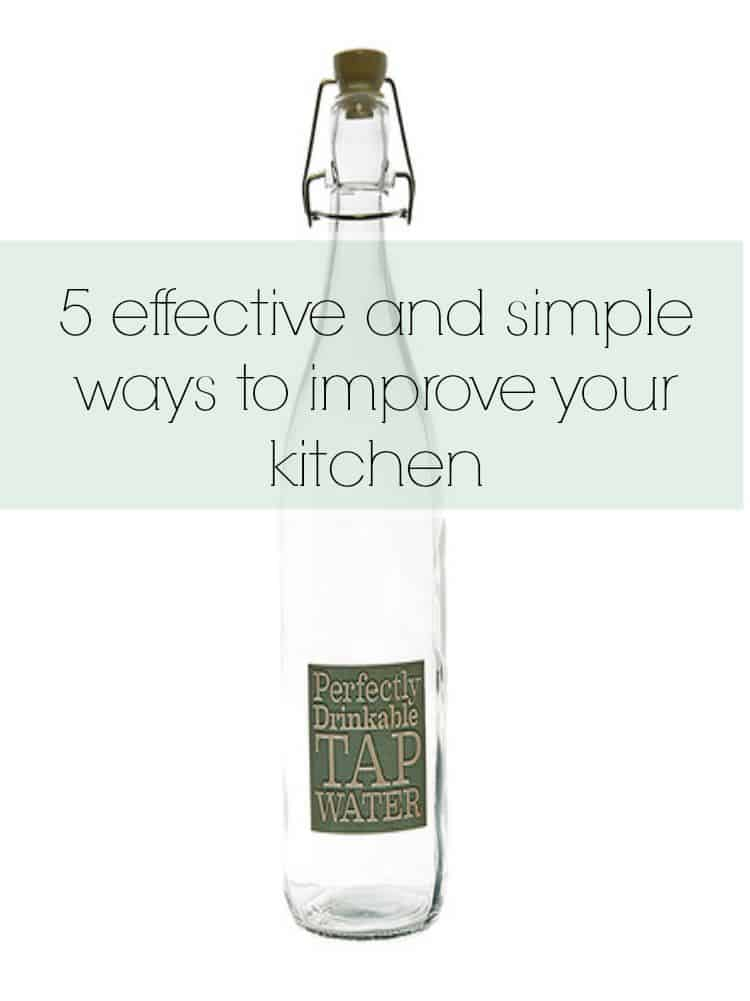 simple ways to improve your kitchen
