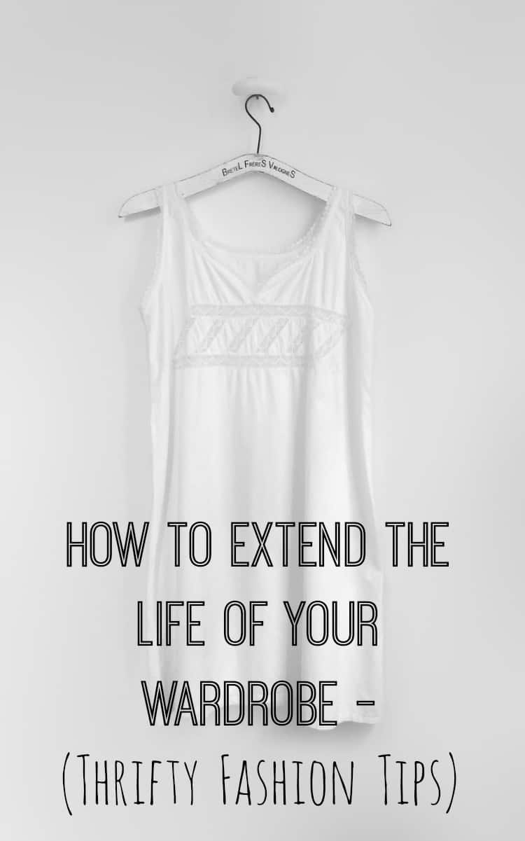 extend the life of your wardrobe