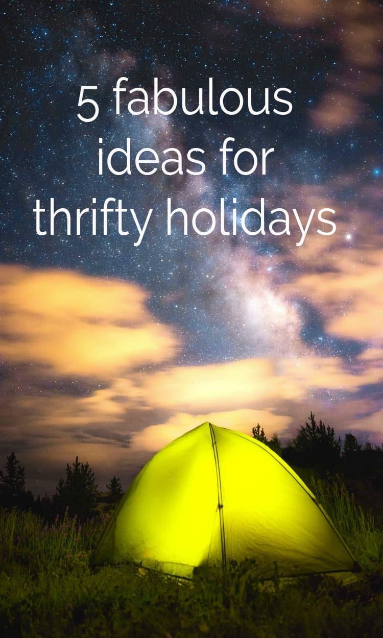 Thrifty Holidays