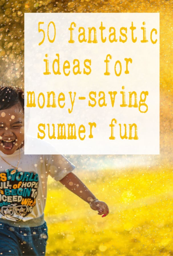 Thrifty Ideas for the School Summer Holidays